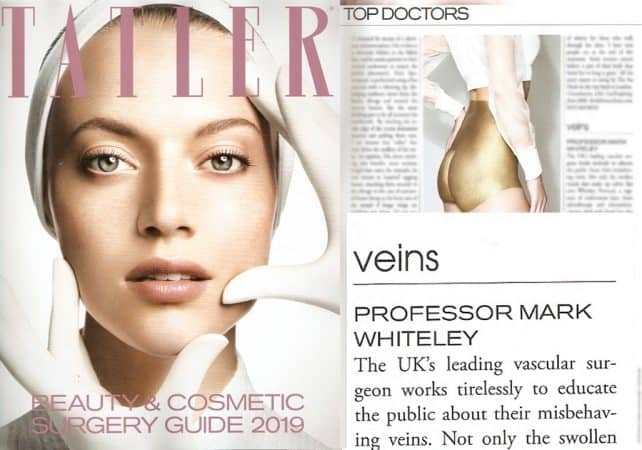 Tatler Beauty and Cosmetic Surgery Guide 2019 Prof Mark Whiteley featured as Top Doctor for Veins