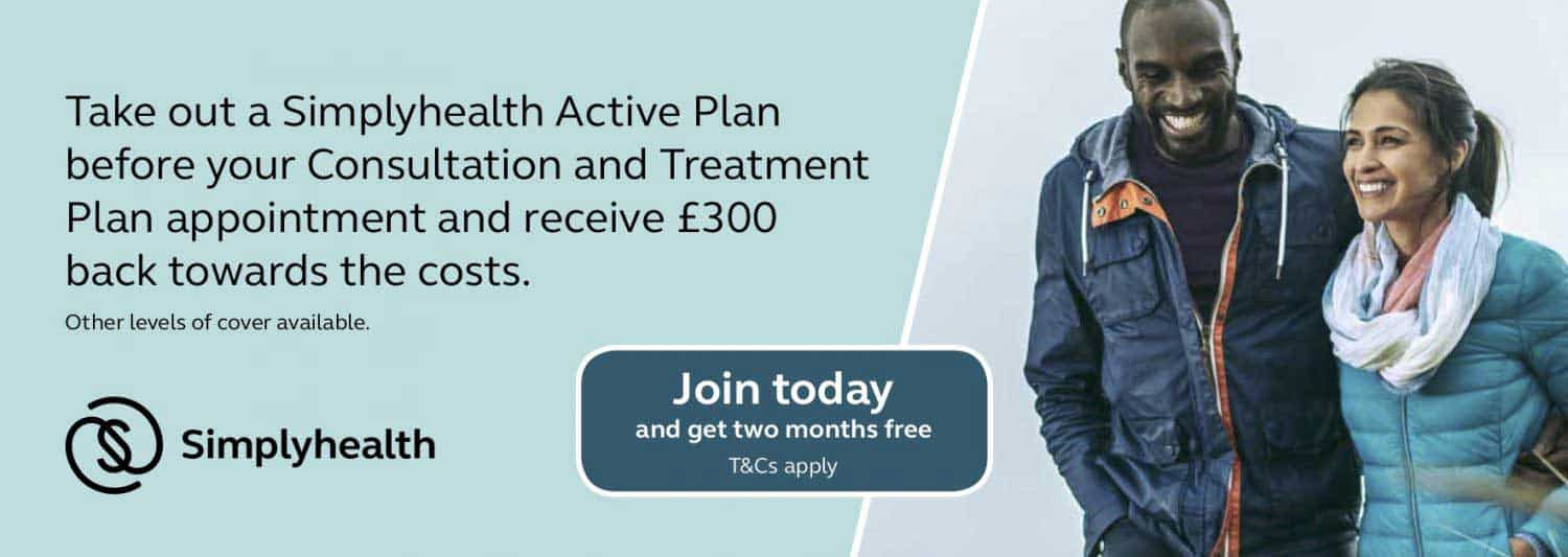 Take out a Simplyhealth Active Plan and receive £300 back towards the cost of your Consultation and Treatment Plan